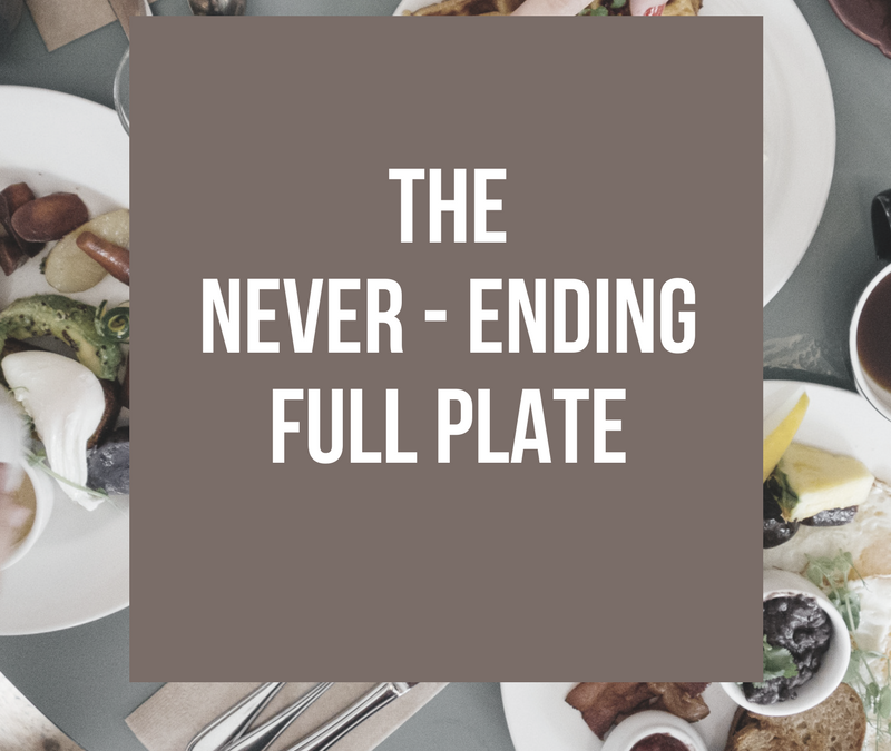 The Never Ending Full Plate